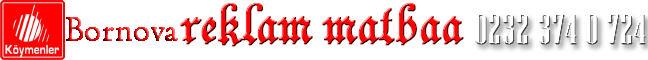 0232-374 0 724 | Bornova Reklam